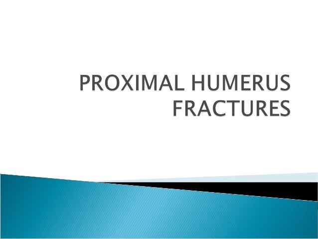  2-4 % of upper extremity # 5% of all #. second most common fracture of the upperextremity. Pt > 65 yrs – third most c...