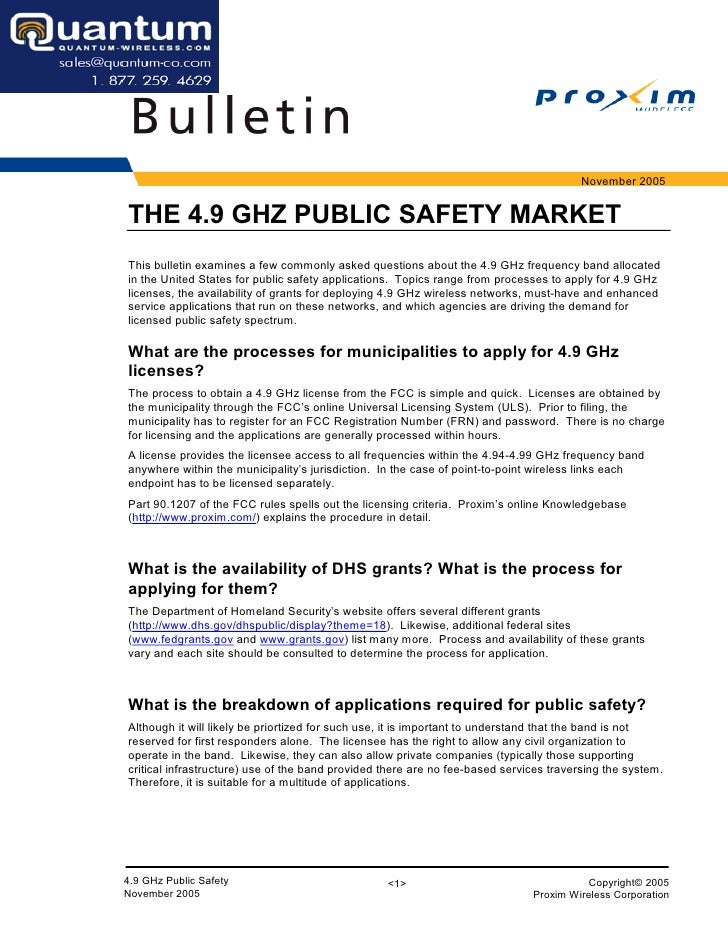 November 2005   THE 4.9 GHZ PUBLIC SAFETY MARKET This bulletin examines a few commonly asked questions about the 4.9 GHz f...