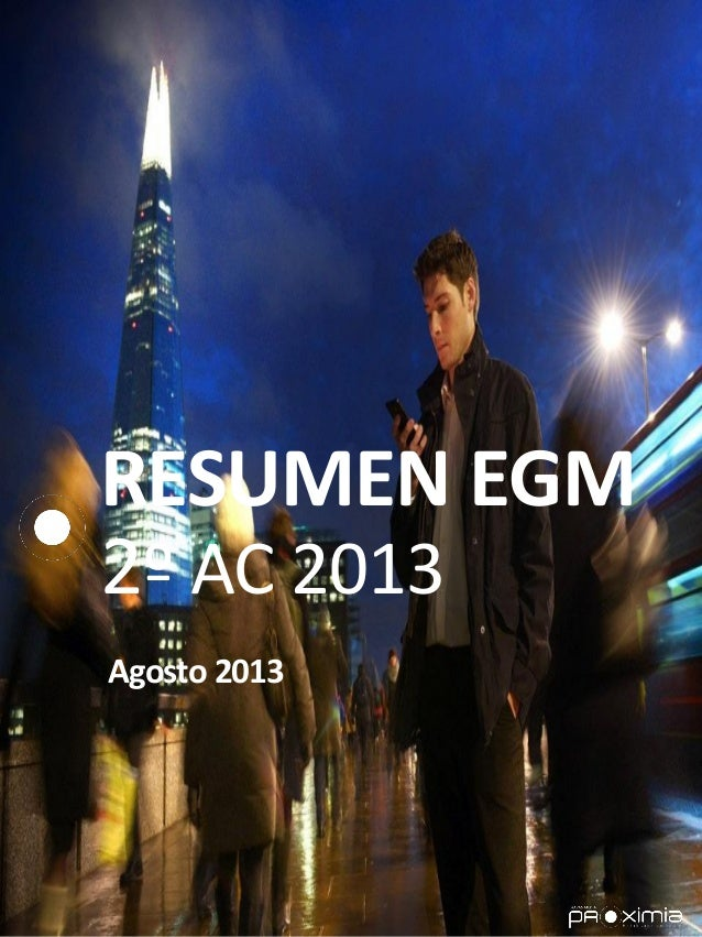 RESUMEN EGM 2º AC 2013 Agosto 2013