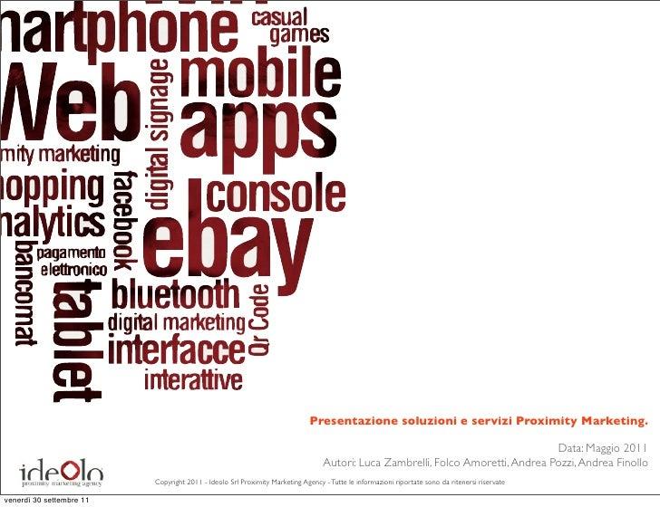 Presentazione soluzioni e servizi Proximity Marketing.                                                                    ...