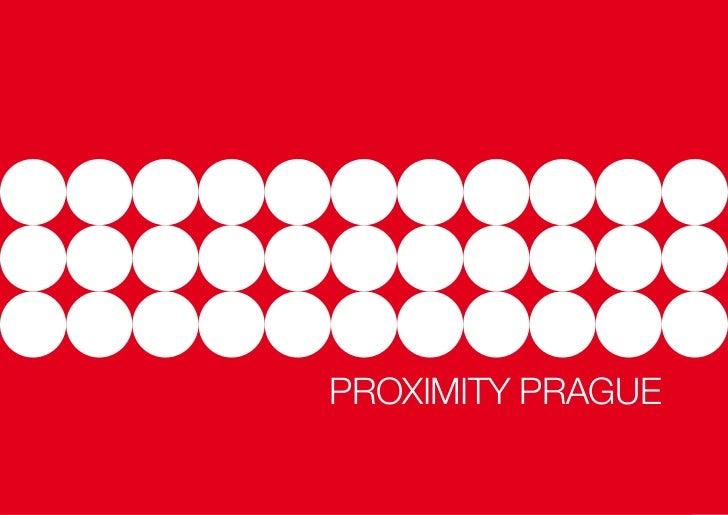Proximity prague PROXIMITY PRAGUE