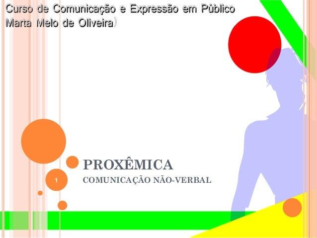 PROXÊMICACOMUNICAÇÃO NÃO-VERBAL1