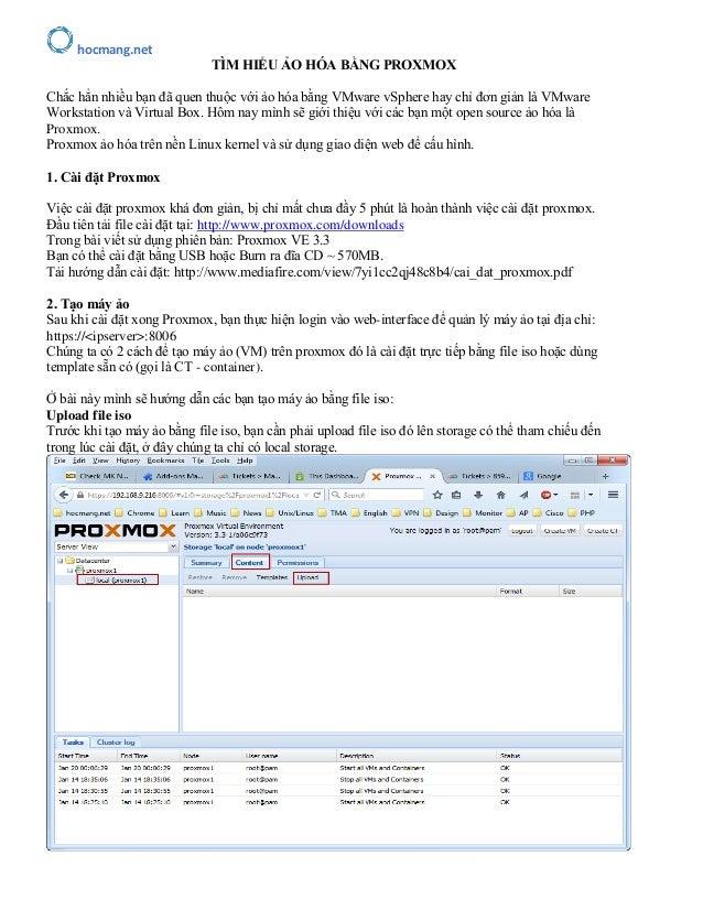 hocmang.net TÌM HIỂU ẢO HÓA BẰNG PROXMOX Chắc hẳn nhiều bạn đã quen thuộc với ảo hóa bằng VMware vSphere hay chỉ đơn giản ...