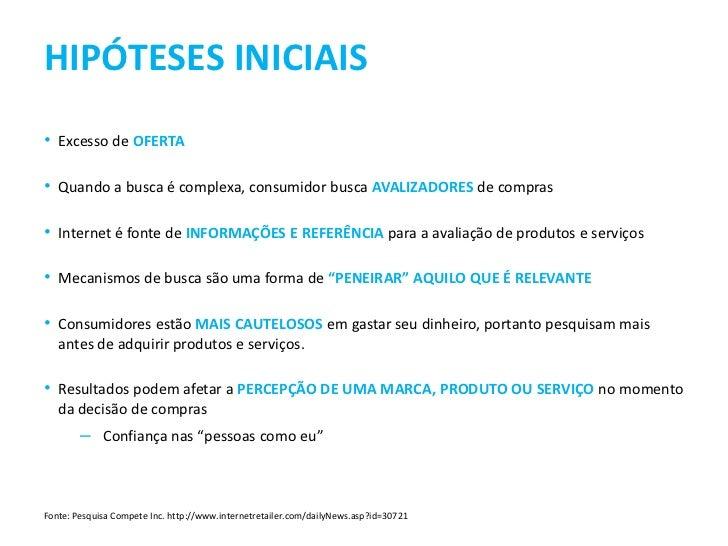 COMPORTAMENTO DO INTERNAUTA NA PESQUISA DE MARCAS E PRODUTOS NOS MECANISMOS DE BUSCA Slide 2