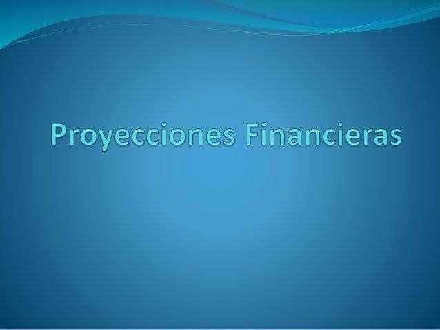 Concepto  En todo negocio se deben tener en cuenta las proyecciones financieras, debido a que pronostican los resultados ...