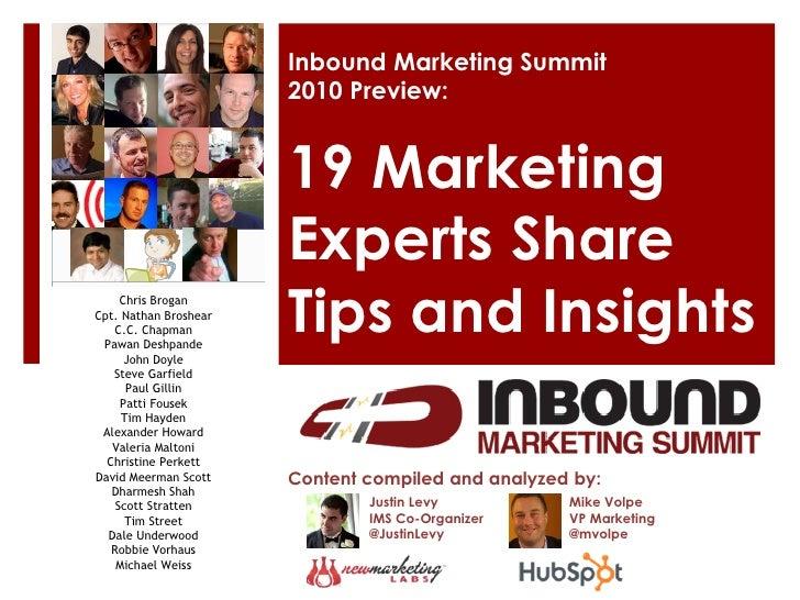 Inbound Marketing Summit                       2010 Preview:                       19 Marketing                       Expe...