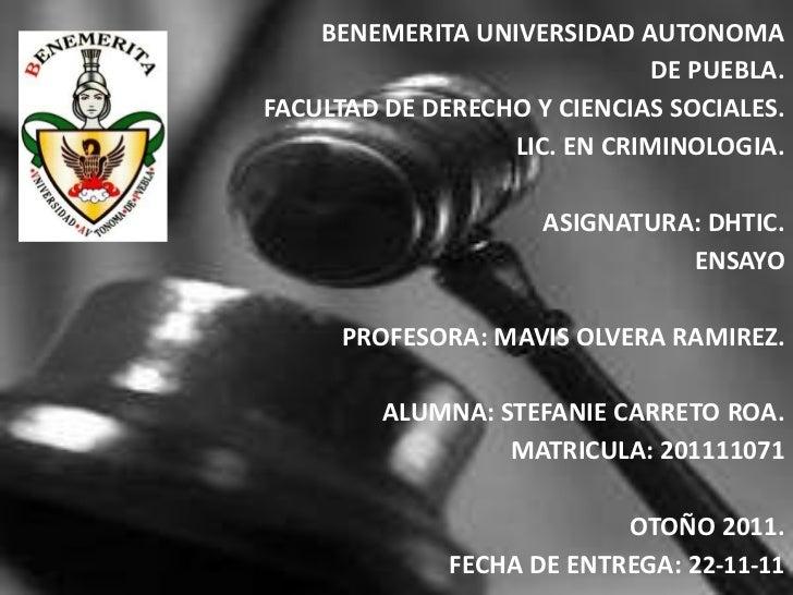 BENEMERITA UNIVERSIDAD AUTONOMA                              DE PUEBLA.FACULTAD DE DERECHO Y CIENCIAS SOCIALES.           ...