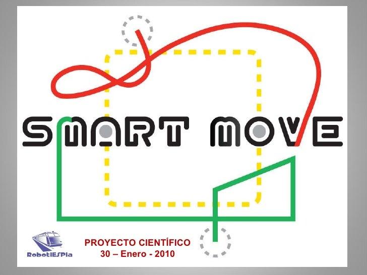PROYECTO CIENTÍFICO 30 – Enero - 2010