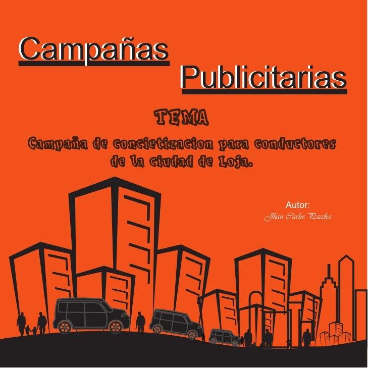 Campañas                    Publicitarias                 TEMACampaña de concietizacion para conductores           de la c...