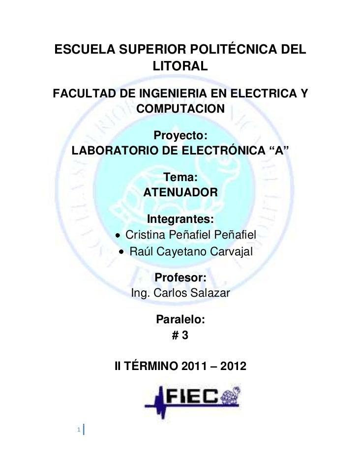 ESCUELA SUPERIOR POLITÉCNICA DEL            LITORALFACULTAD DE INGENIERIA EN ELECTRICA Y           COMPUTACION            ...