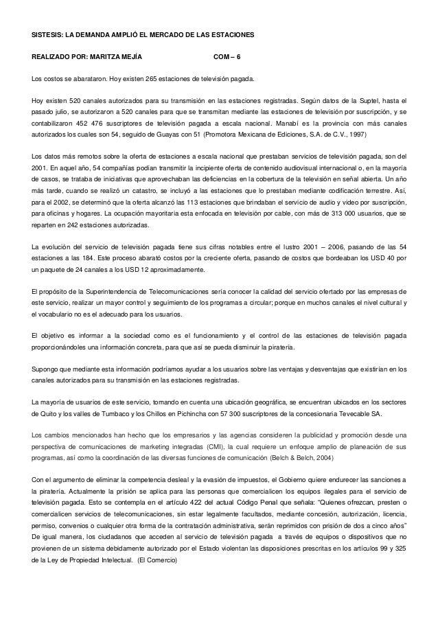 SISTESIS: LA DEMANDA AMPLIÓ EL MERCADO DE LAS ESTACIONESREALIZADO POR: MARITZA MEJÍA                                  COM ...