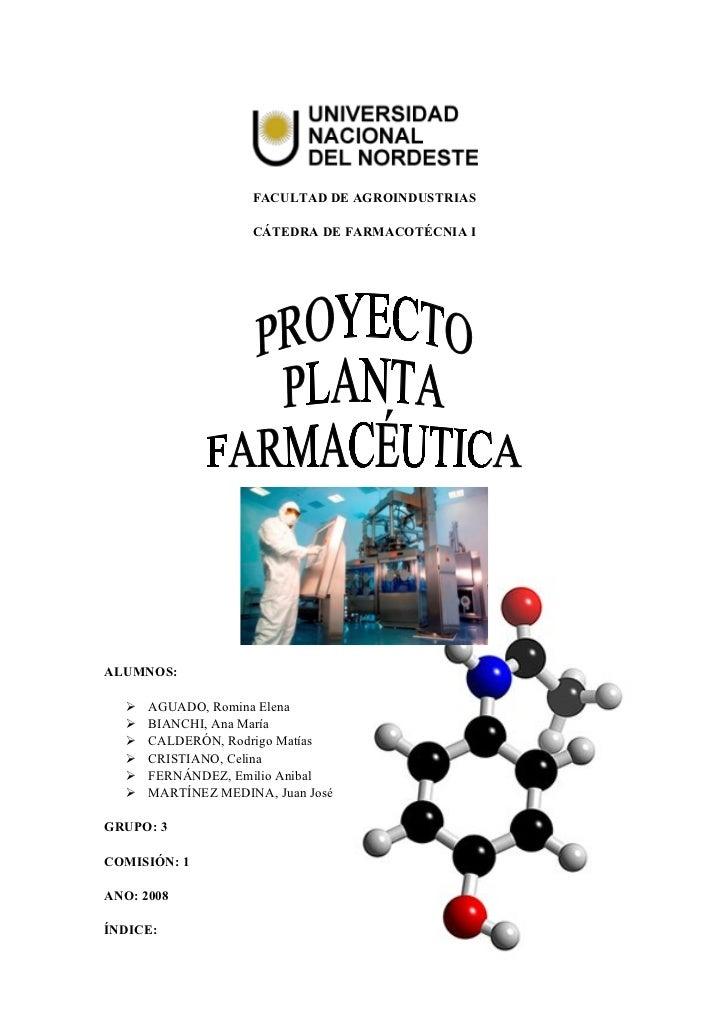 Proyecto de planta farmac utica for Proyecto de criadero de mojarras