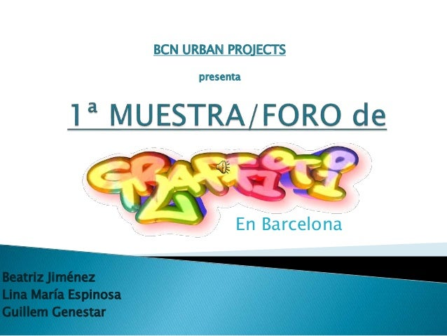 Beatriz Jiménez Lina María Espinosa Guillem Genestar En Barcelona BCN URBAN PROJECTS presenta