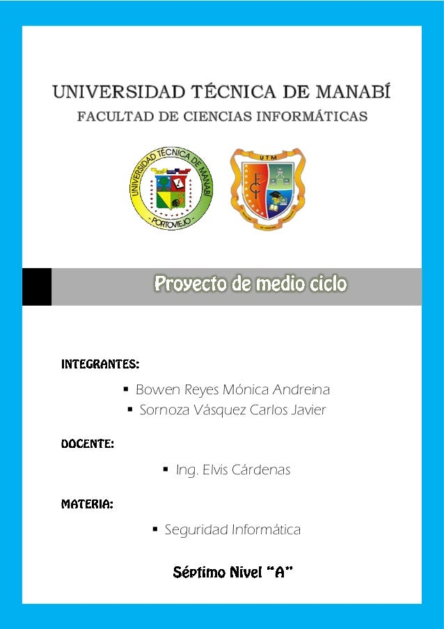 Proyecto de Investigación                Bowen Reyes Mónica Andreina                 Sornoza Vásquez Carlos Javier      ...
