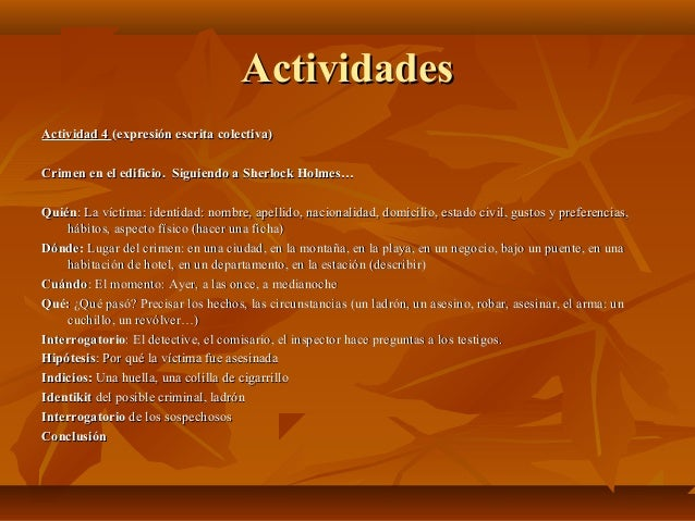 ActividadesActividades Actividad 4Actividad 4 (expresión escrita colectiva)(expresión escrita colectiva) Crimen en el edif...