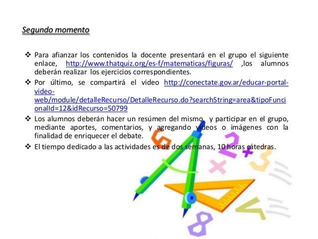 Segundo momento  Para afianzar los contenidos la docente presentará en el grupo el siguiente enlace, http://www.thatquiz....