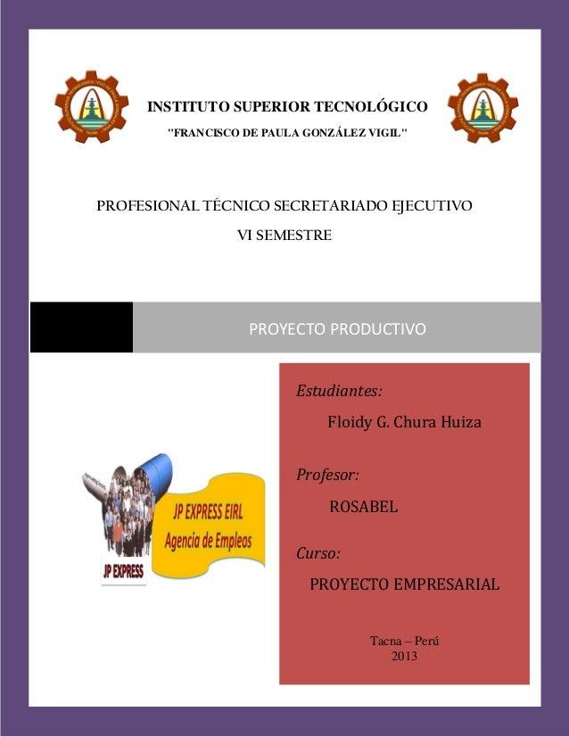 "SECRETARIADO EJECUTIVO  INSTITUTO SUPERIOR TECNOLÓGICO ""FRANCISCO DE PAULA GONZÁLEZ VIGIL""  PROFESIONAL TÉCNICO SECRETARIA..."