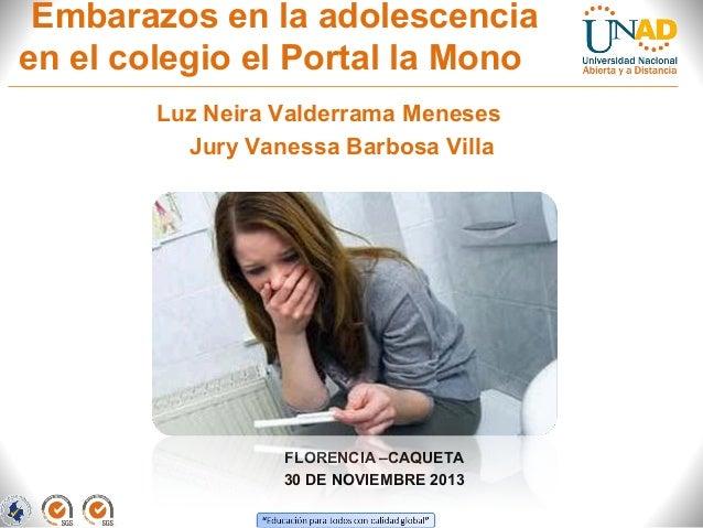 Embarazos en la adolescencia en el colegio el Portal la Mono Luz Neira Valderrama Meneses Jury Vanessa Barbosa Villa  FLOR...