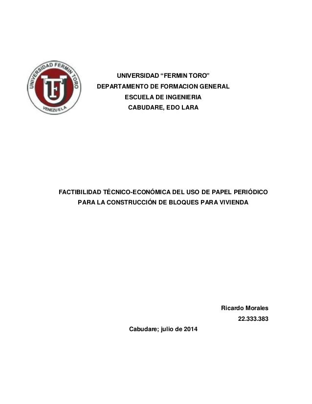 """UNIVERSIDAD """"FERMIN TORO"""" DEPARTAMENTO DE FORMACION GENERAL ESCUELA DE INGENIERIA CABUDARE, EDO LARA FACTIBILIDAD TÉCNICO-..."""