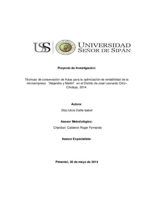 """Proyecto de Investigación:  Técnicas de conservación de frutas para la optimización de rentabilidad de la  microempresa """"A..."""