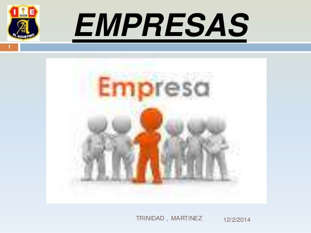EMPRESAS  12/2/2014  1  TRINIDAD , MARTINEZ