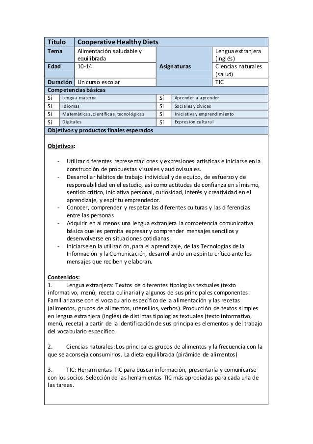 Título Cooperative Healthy Diets Tema Alimentación saludable y equilibrada Lengua extranjera (inglés) Edad 10-14 Asignatur...