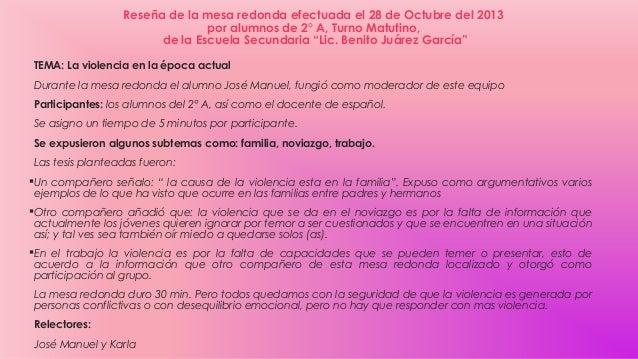 Reseña de la mesa redonda efectuada el 28 de Octubre del 2013 por alumnos de 2° A, Turno Matutino, de la Escuela Secundari...