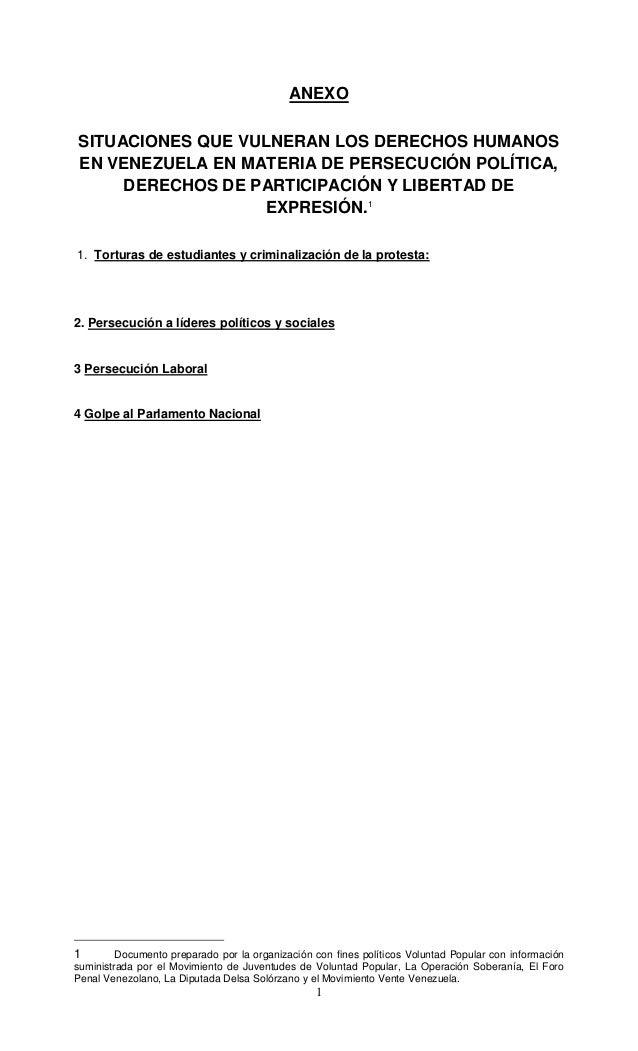 1 ANEXO SITUACIONES QUE VULNERAN LOS DERECHOS HUMANOS EN VENEZUELA EN MATERIA DE PERSECUCIÓN POLÍTICA, DERECHOS DE PARTICI...