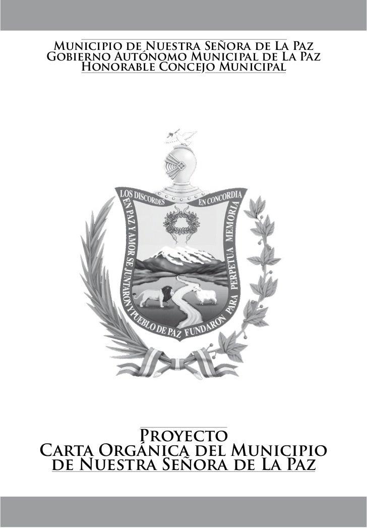 Municipio de Nuestra Señora de La PazGobierno Autónomo Municipal de La Paz     Honorable Concejo Municipal         Proyect...