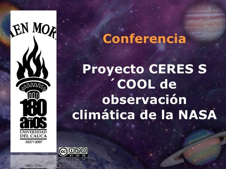 Conferencia Proyecto CERES S´COOL de  observación climática de la NASA