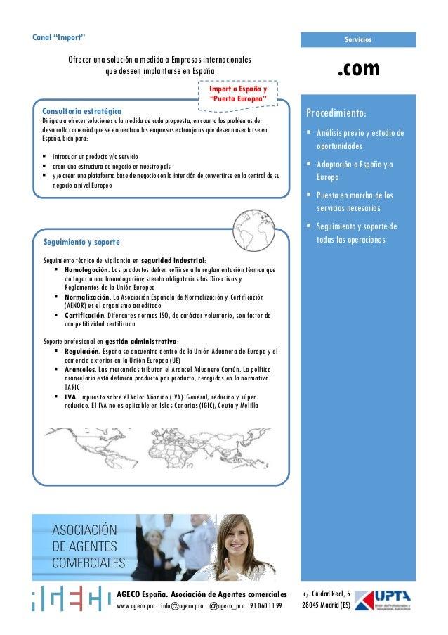 AGECO España. Asociación de Agentes comerciales www.ageco.pro info@ageco.pro @ageco_pro 91 060 11 99 c/. Ciudad Real, 5 28...