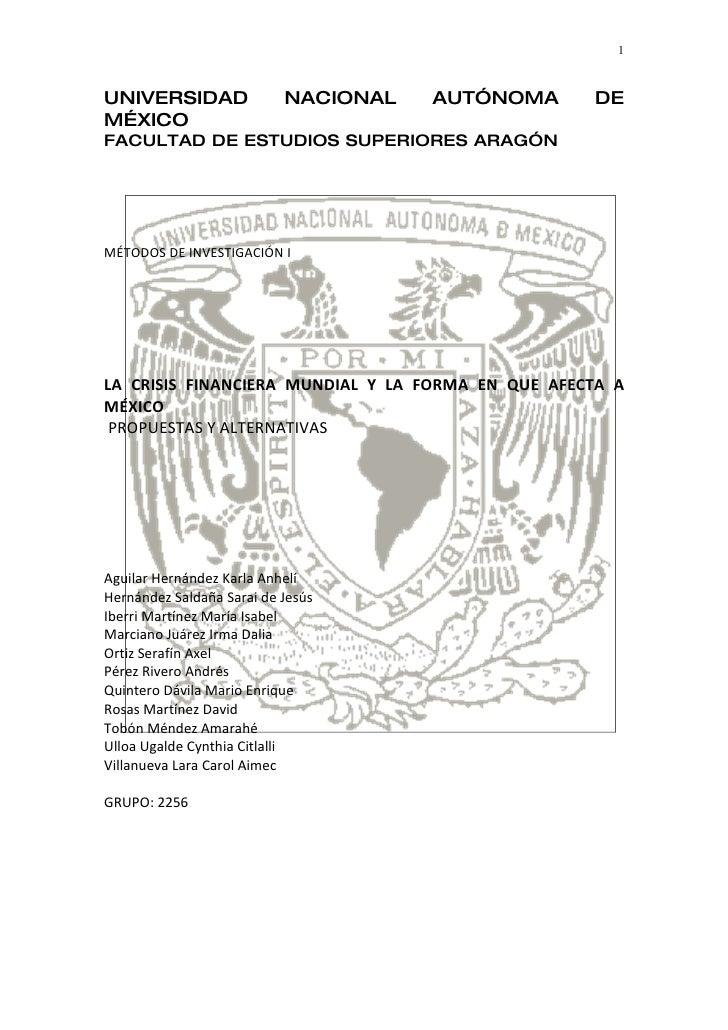 1    UNIVERSIDAD                NACIONAL   AUTÓNOMA     DE MÉXICO FACULTAD DE ESTUDIOS SUPERIORES ARAGÓN     MÉTODOS DE IN...
