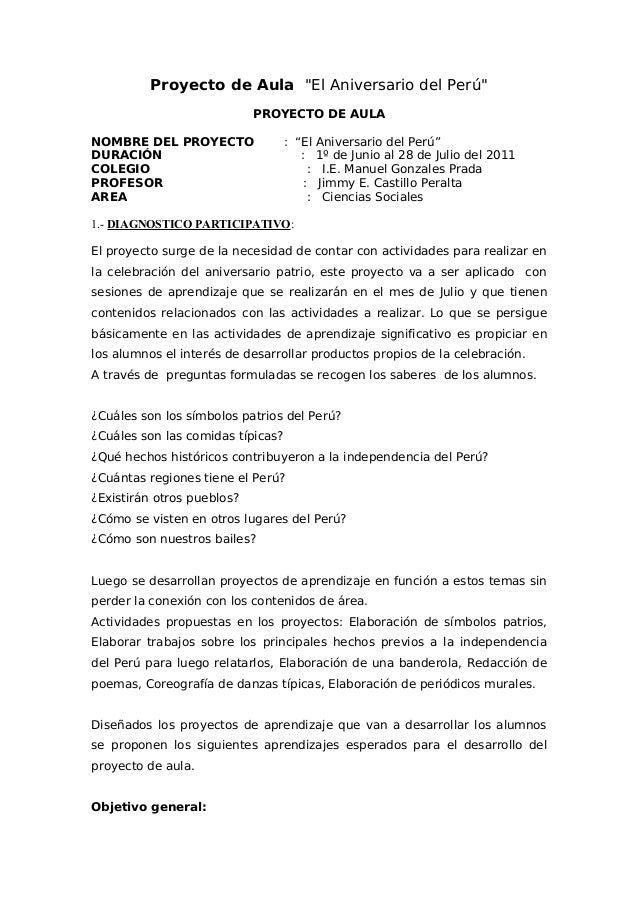 """Proyecto de Aula """"El Aniversario del Perú"""" PROYECTO DE AULA NOMBRE DEL PROYECTO : """"El Aniversario del Perú"""" DURACIÓN : 1º ..."""