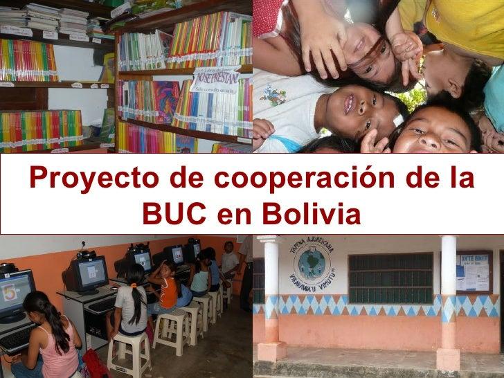 Proyecto de cooperación de la BUC en Bolivia