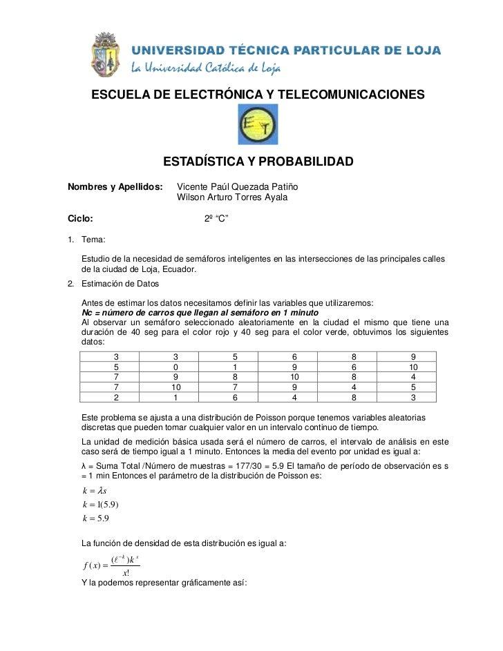 ESCUELA DE ELECTRÓNICA Y TELECOMUNICACIONES                                 ESTADÍSTICA Y PROBABILIDAD Nombres y Apellidos...