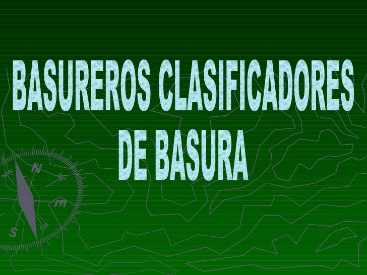 BASUREROS CLASIFICADORES DE BASURA