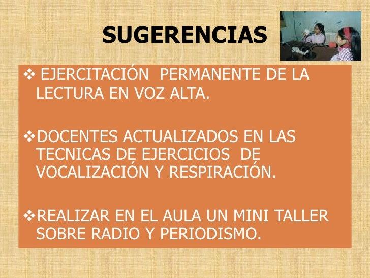 SUGERENCIAS  EJERCITACIÓN PERMANENTE DE LA  LECTURA EN VOZ ALTA.  DOCENTES ACTUALIZADOS EN LAS  TECNICAS DE EJERCICIOS D...