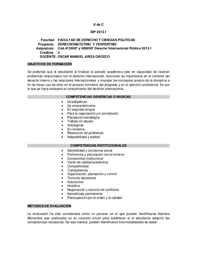 U de CDIP 2013.1Facultad FACULTAD DE DERECHO Y CIENCIAS POLITICASPrograma: DERECHOMATUTINO Y VESPERTINOAsignatura: Cód.413...