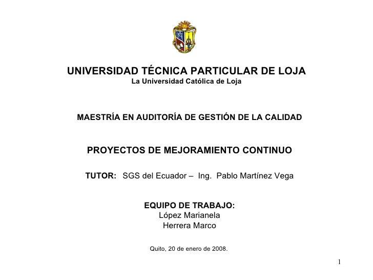 UNIVERSIDAD TÉCNICA PARTICULAR DE LOJA La Universidad Católica de Loja  MAESTRÍA EN AUDITORÍA DE GESTIÓN DE L...