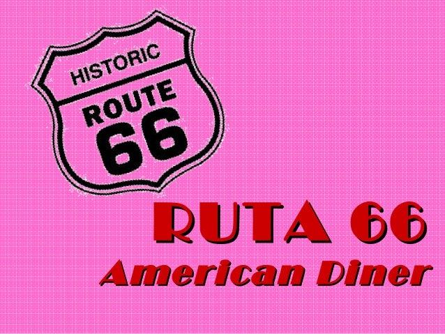 RUTA 66American Diner