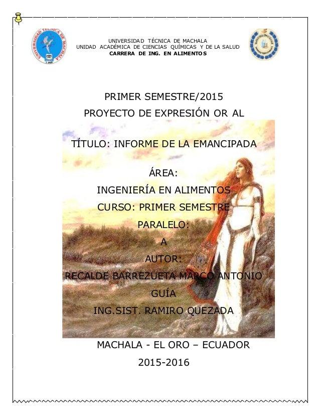 UNIVERSIDAD TÉCNICA DE MACHALA UNIDAD ACADÉMICA DE CIENCIAS QUÍMICAS Y DE LA SALUD CARRERA DE ING. EN ALIMENTOS PRIMER SEM...