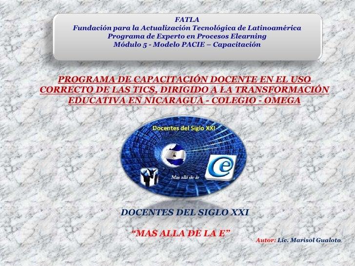 FATLA<br />Fundación para la Actualización Tecnológica de Latinoamérica<br />Programa de Experto en Procesos Elearning<br ...