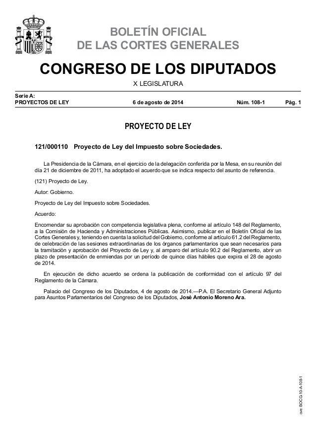 CONGRESO DE LOS DIPUTADOS X LEGISLATURA Serie A: PROYECTOS DE LEY 6deagostode2014 Núm. 108-1 Pág. 1 BOLETÍN OFICIAL...