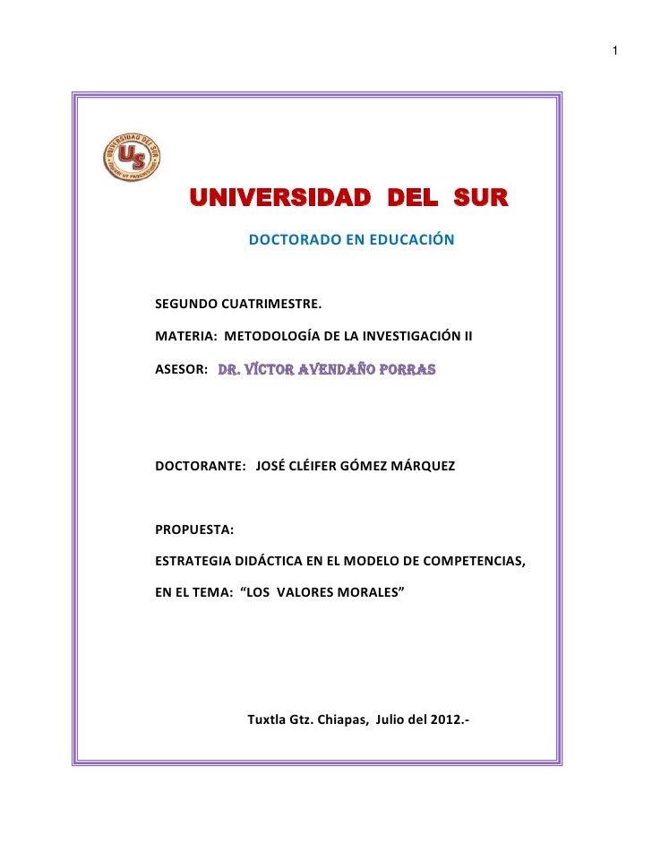 1    UNIVERSIDAD DEL SUR             DOCTORADO EN EDUCACIÓNSEGUNDO CUATRIMESTRE.MATERIA: METODOLOGÍA DE LA INVESTIGACIÓN I...
