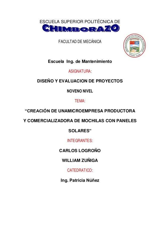 ESCUELA SUPERIOR POLITÉCNICA DE  FACULTAD DE MECÁNICA  Escuela Ing. de Mantenimiento ASIGNATURA: DISEÑO Y EVALUACION DE PR...