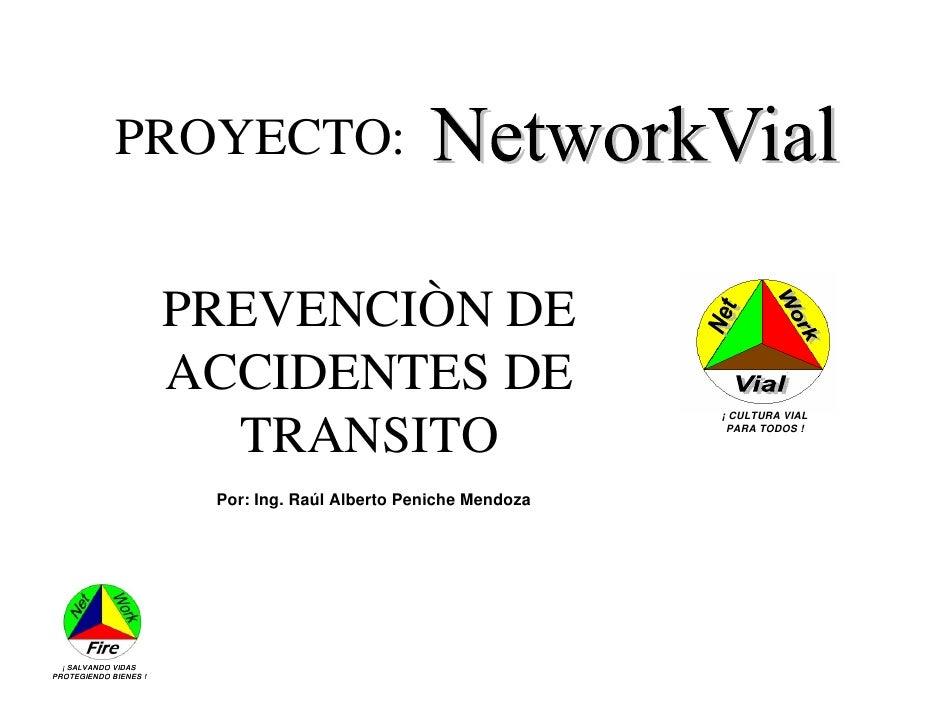 PROYECTO:                          PREVENCIÒN DE                        ACCIDENTES DE                                     ...