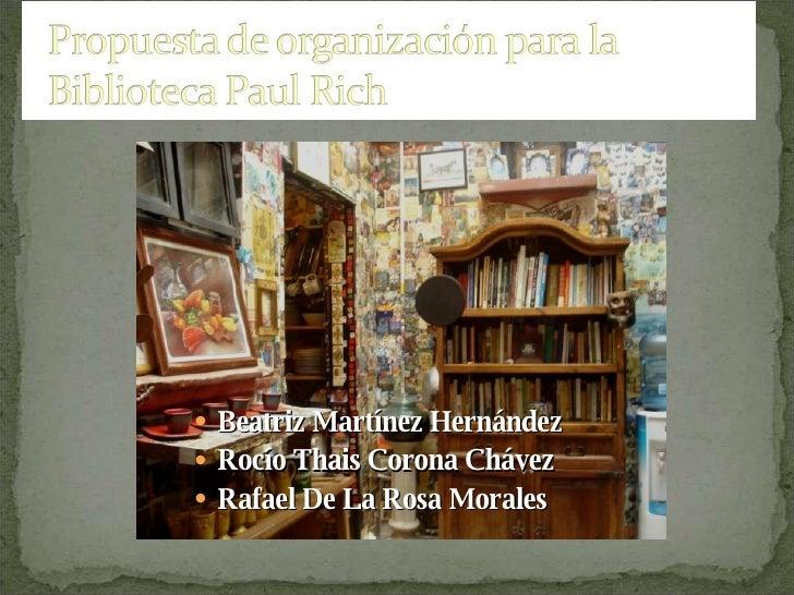 <ul><li>Beatriz Martínez Hernández </li></ul><ul><li>Rocío Thais Corona Chávez </li></ul><ul><li>Rafael De La Rosa Morales...