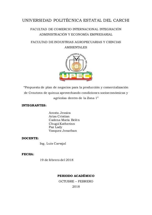UNIVERSIDAD POLITÉCNICA ESTATAL DEL CARCHI FACULTAD DE COMERCIO INTERNACIONAL INTEGRACIÓN ADMINISTRACIÓN Y ECONOMÍA EMPRES...