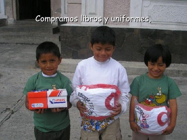 Compramos libros y uniformes,