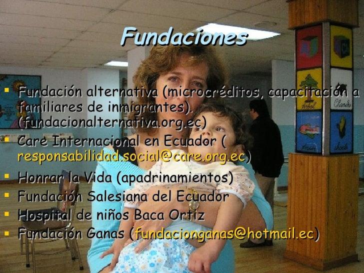 Fundaciones <ul><li>Fundación alternativa (microcréditos, capacitación a familiares de inmigrantes). (fundacionalternativa...